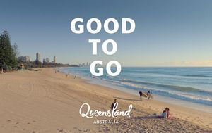Queensland declares it's 'Good to Go' in major tourism blitz to entice tourists