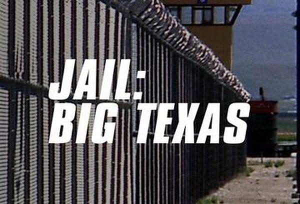 Jail: Big Texas