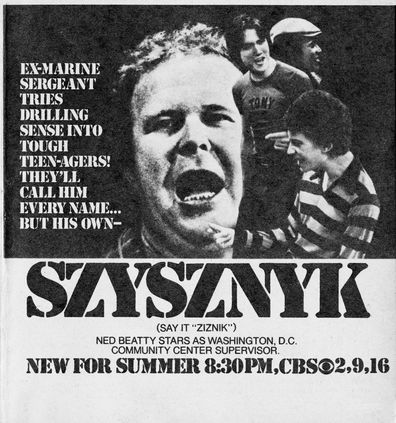 Television advertisement as appeared in the July 30, 1977 issue of TV Guide magazine. An ad for the Monday primetime situation comedy, Szysznyk (starring Ned Beatty as Nick Szysznyk).