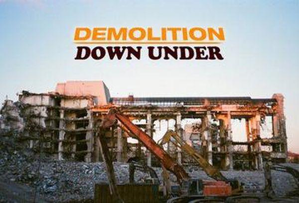 Demolition Down Under