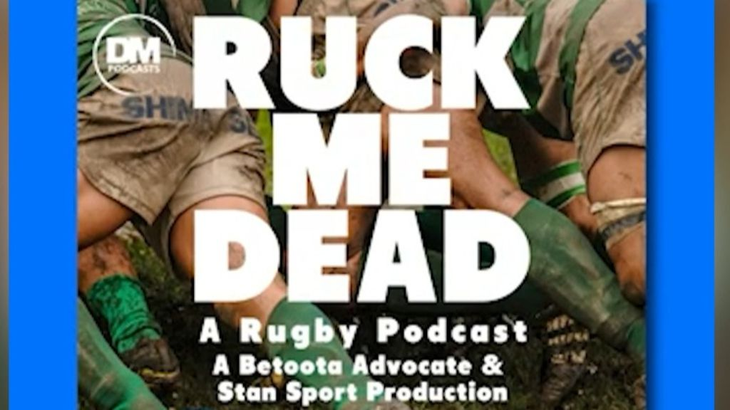 The Betoota Advocate team up with Stan Sport to launch new rugby podcast, Ruck Me Dead