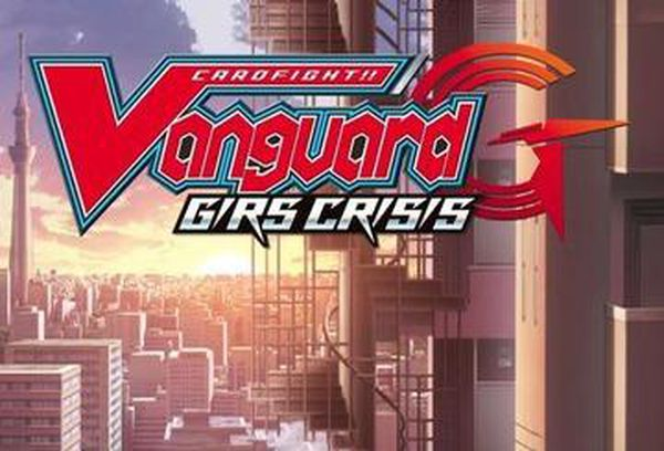Cardfight!! Vanguard G: GIRS Crisis