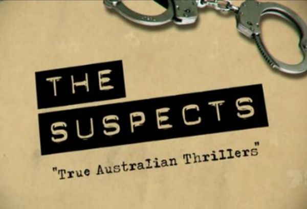 The Suspects: True Australian Thrillers