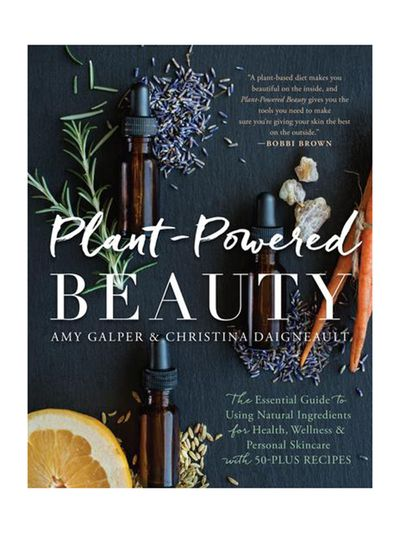Plant Powered Beauty byAmy Galper,Christina Daigneault, $25.90