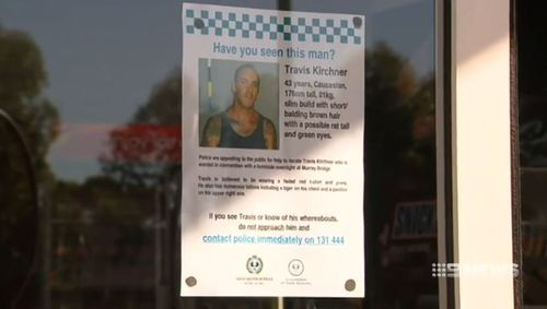 Wanted posters have been placed around Murray Bridge as part of the police's search for Kirchner. (9NEWS)
