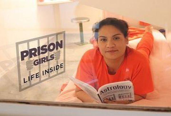 Prison Girls: Life Inside