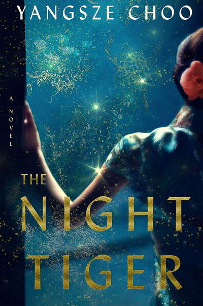 The Night Tiger by Yangsze Choo - April 2019