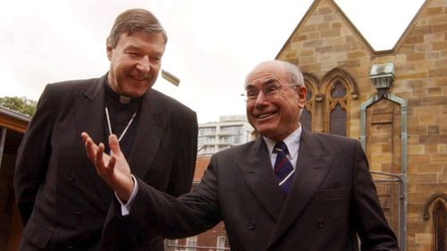 George Pell and John Howard have known each other for 30 years.