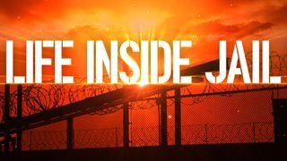 life inside jail