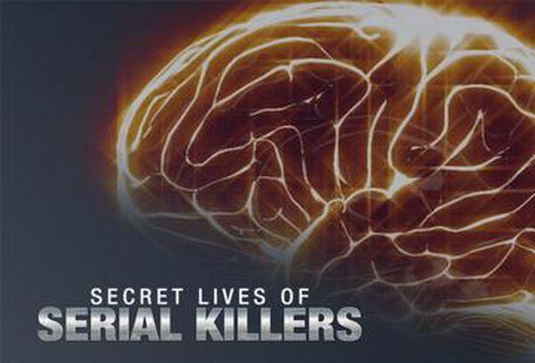 Secret Lives Of Serial Killers